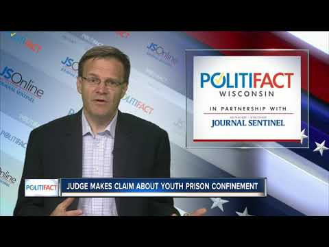 Wisconsin PolitiFact: Judge makes claims on youth prison confinement