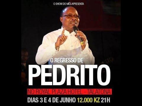 SHOW DO MÊS - O REGRESSO DE PEDRITO - DIA 2