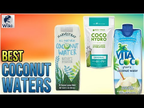 10 Best Coconut Waters 2018