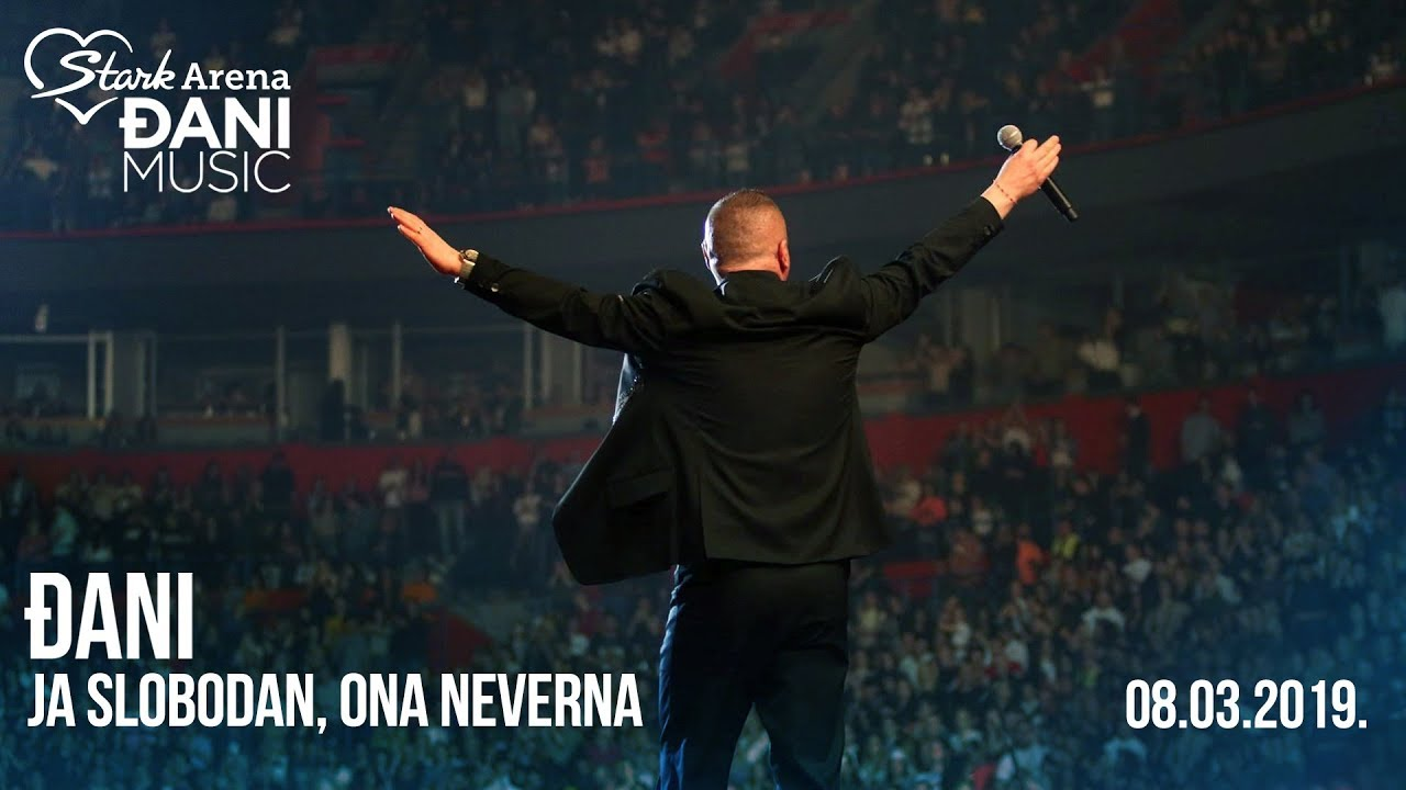 Djani - Ja slobodan ona neverna - (LIVE) - (Stark Arena 08.03.2019)