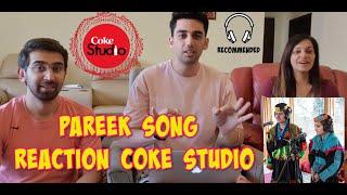 pareek-song-reaction-coke-studio-explorer-2018-ariana-and-amrina-folk-song-from-pakistan