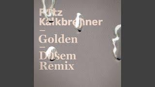 Golden (Dosem Remix)