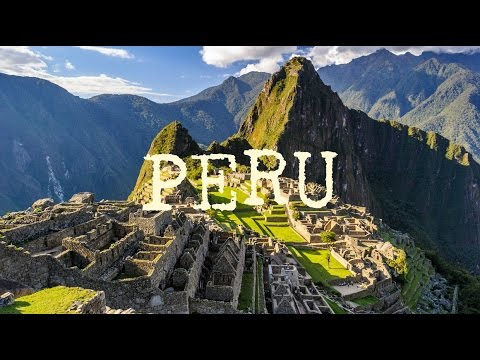 GoPro: Peru 2017 (Lima, Arequipa, Cusco, and Machu Picchu)