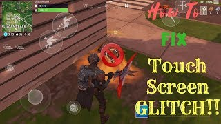 How to fix Touch Screen Glitch in-game | Fortnite Mobile