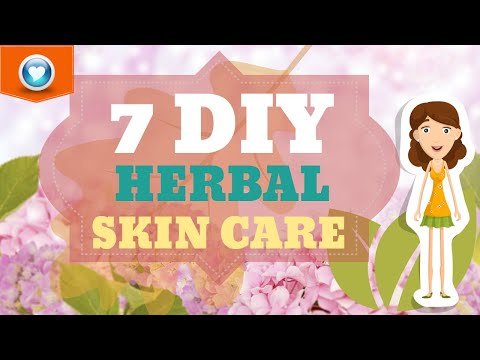 How To Make Herbal Skin Care - 7 DIY Recipes (Remedies)!