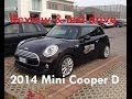 Review and test drive 2014 Mini Cooper D - Prova su strada e recensione Nuova Mini
