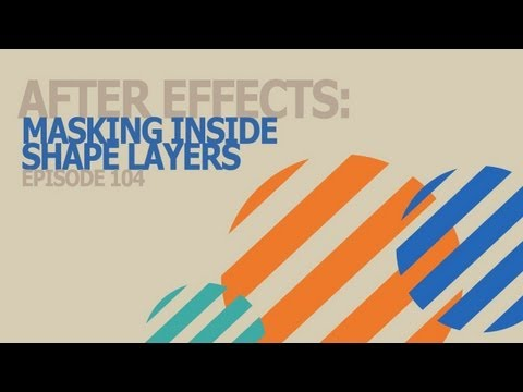 CMD 104: After Effects - Masking Inside Shape Layers