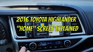 "2016 Toyota Highlander ""Home"" screen How To Review"