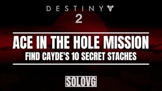Video DESTINY 2 - Ace in the Hole Mission   Find Cayde's 10 Secret Stache's download MP3, 3GP, MP4, WEBM, AVI, FLV November 2019