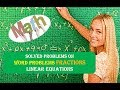 Solved Problems on Fractions Linear Equations