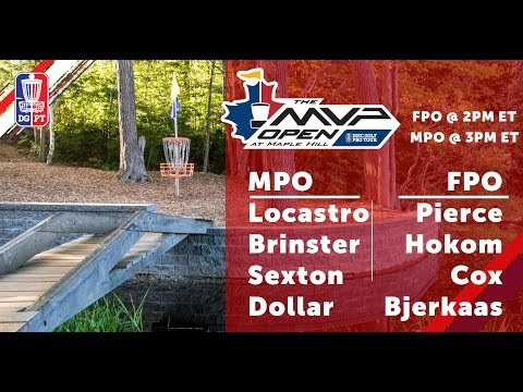 Round Two 2018 MVP Open at Maple Hill - FPO & MPO Coverage