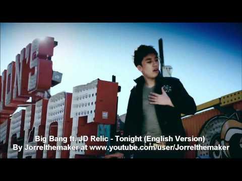 Big Bang & JD Relic - Tonight (English Version)