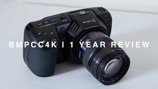 BMPCC4K   1 Year Review   One year with Blackmagic Pocket Cinema Camera 4K and thoughts on BMPCC 6K