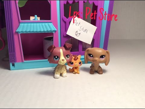 Lps: Pet Store (short skit)