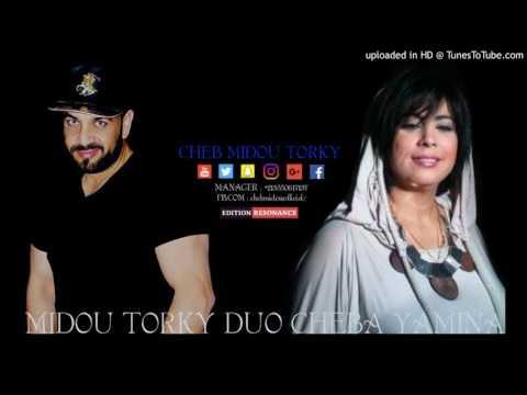 Cheba Yamina Duo MidouTorky 2017 Staifi Chaoui '' Omri Osabri 3Liya '''