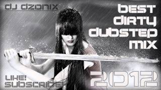 New! Best Dirty Dubstep Mix Ever JULY 2012 [HD]