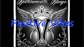 Kottonmouth Kings Positive Vibes Lyrics