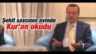 Cumhurbaşkanı Erdoğan Şehit Savcının Evinde Kur'an-ı Kerim Okudu