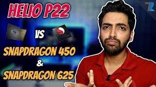 Mediatek Helio P22 vs Qualcomm Snapdragon 450 & Snapdragon 625 | Who Wins??