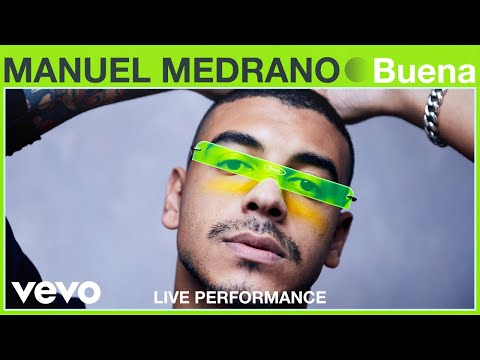 "Manuel Medrano - ""Buena"" Live Performance | Vevo"