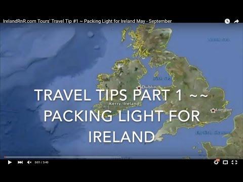 IrelandRnR.com Tours' Travel Tip #1 ~ Packing Light for Ireland May - September