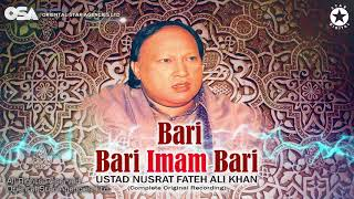 Bari Bari Imam Bari | Ustad Nusrat Fateh Ali Khan | Complete Version | OSA Worldwide