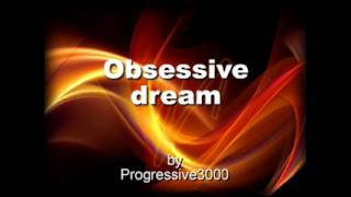 Progressive3000 - Obsessive dream