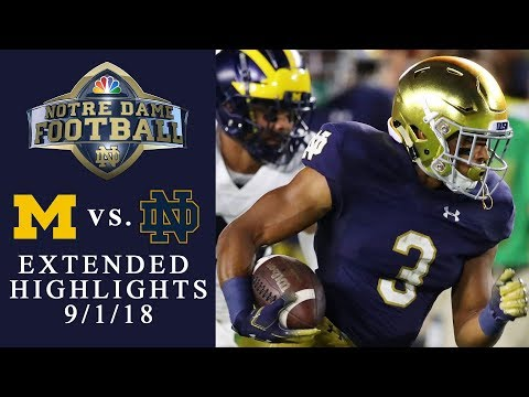 Michigan vs. Notre Dame EXTENDED HIGHLIGHTS 9/1/18 I NCAA Football | NBC Sports