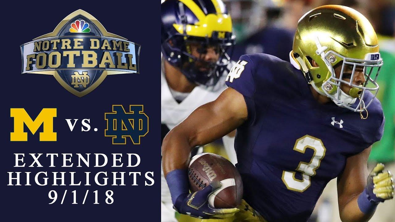 Michigan vs. Notre Dame EXTENDED HIGHLIGHTS 9/1/18 I NCAA Football | NBC Sports