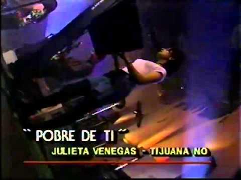 Tijuana No pobre de ti en vivo 1993