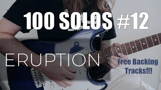 100 Solos #12 Eruption