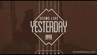 SEEMS LIKE YESTERDAY Instrumental (Soulful R&B/Pop Beat) Sinima Beats