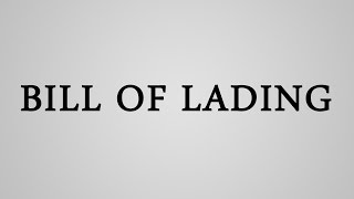 Bill Of Lading meaning and types
