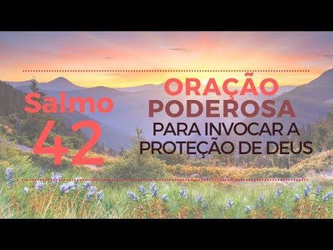 Salmo 42 - Oração Poderosa para invocar a proteção de Deus