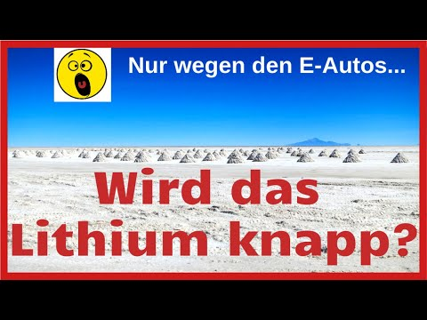 Für wie viele Elektroautos reichen die Lithium Reserven? Lithium Knappheit?!