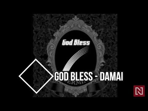 Download lagu GOD BLESS - DAMAI terbaru 2020