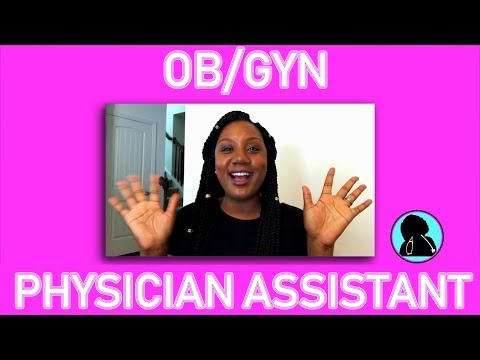 True Life || I'm An OB/GYN Physician Assistant And This Is What I Do...