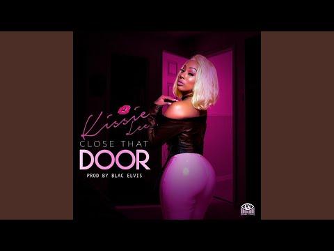 Close That Door
