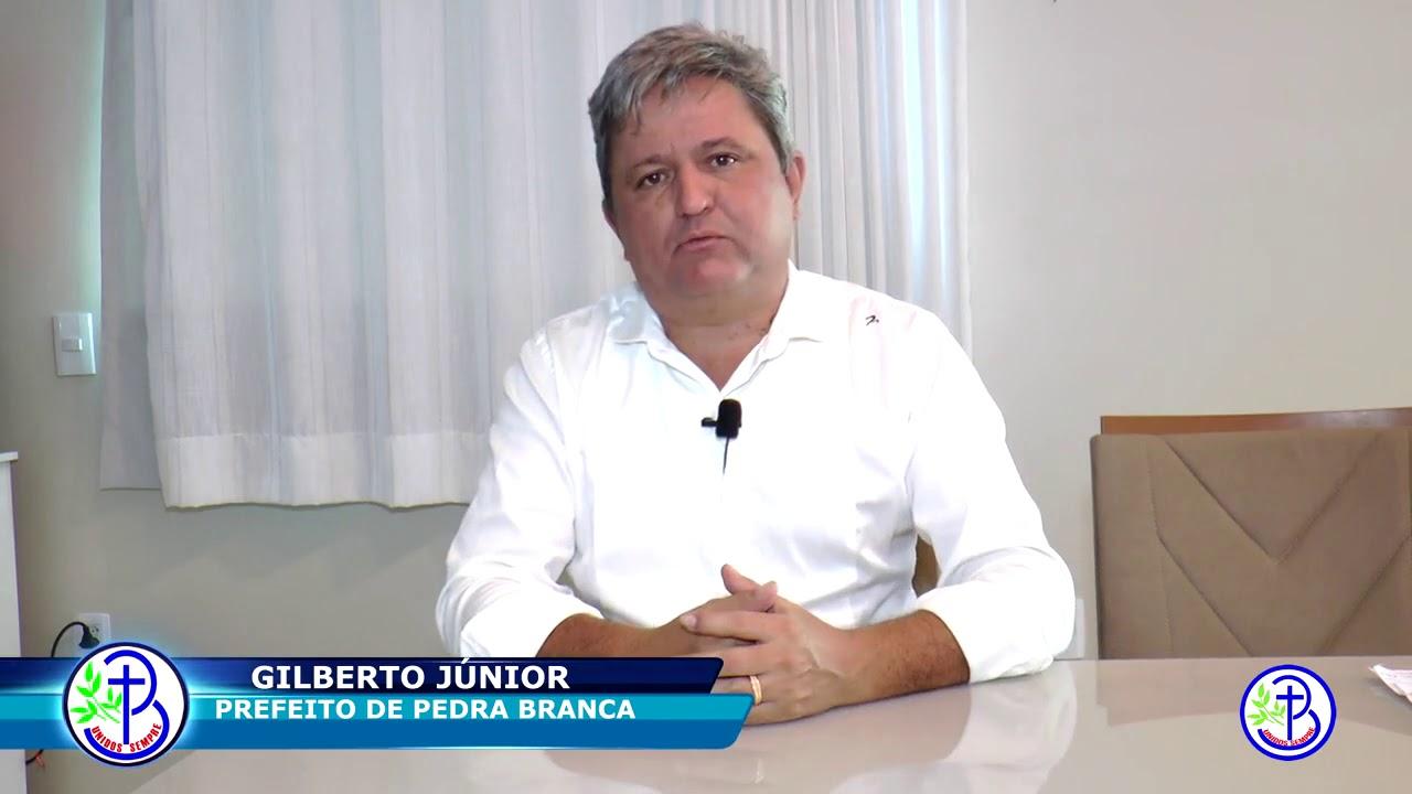 Pronunciamento do Prefeito do município de Pedra Branca Júnior do ...