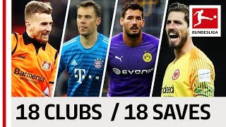 18 Clubs, 18 Saves - The Best Save by Every Bundesliga Team in 2018/19 So Far