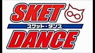 SKET DANCE op 「Reboot」 フル