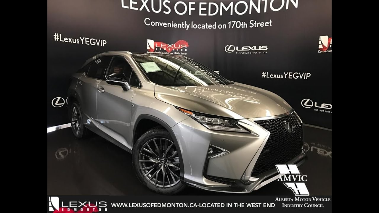 2017 Atomic Silver Lexus Rx 350 Awd F Sport Series 3 In Depth Review South Edmonton Alberta