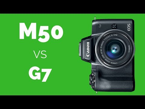 Canon M50 vs Panasonic G7 - Which Camera IF Video is MAIN Interest?