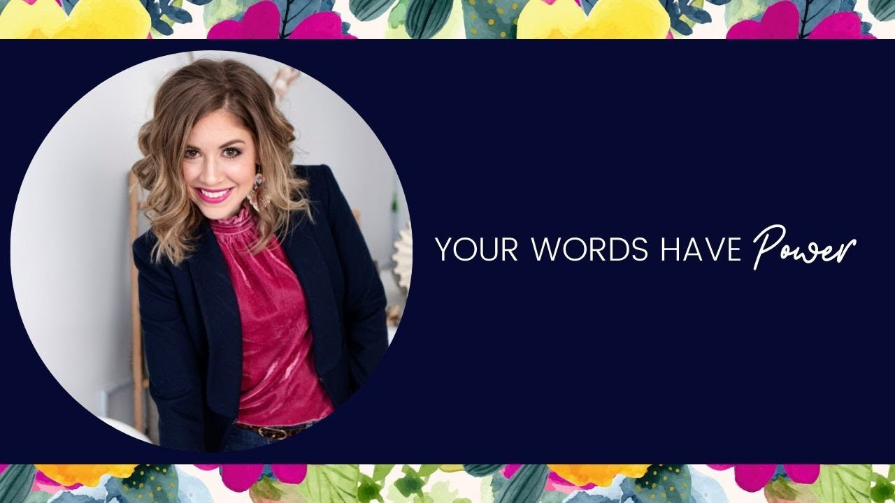 Watch your mouth! Your words have POWER!