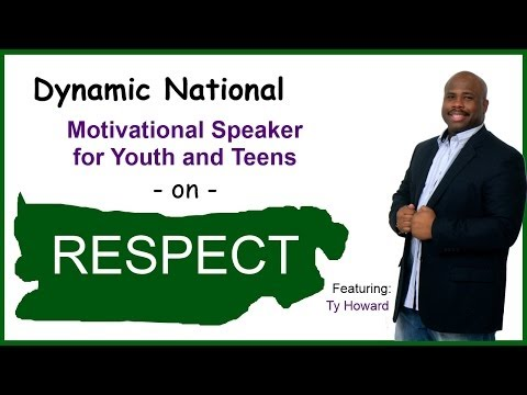 Youth Motivational Speaker on RESPECT – Featuring Ty Howard