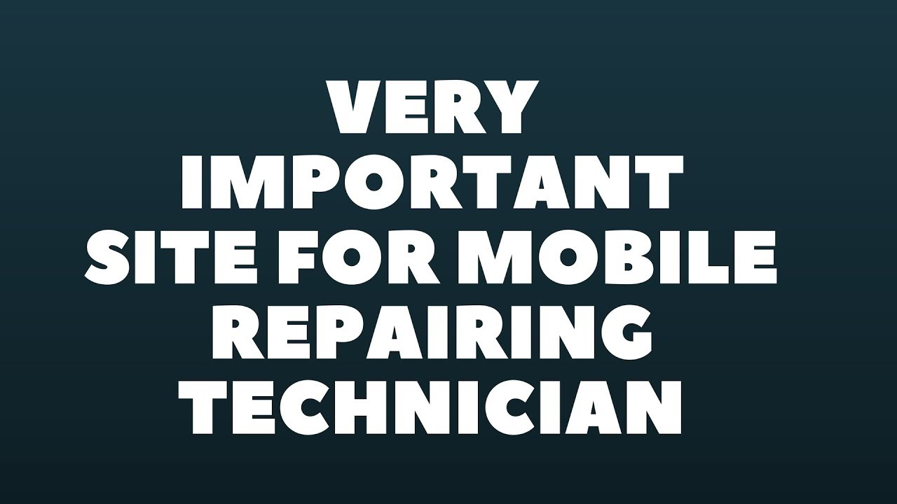 8124fcd189baa1 Very Important Site For mobile Repairing Technician - YouTube