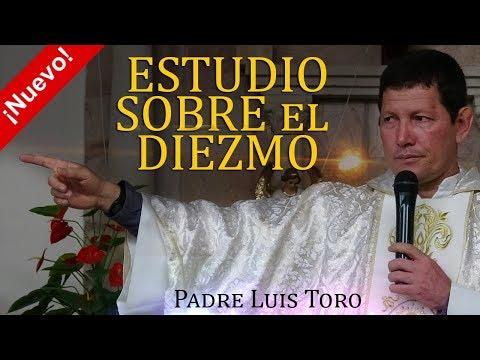 Estudio Sobre el Diezmo - Padre Luis Toro