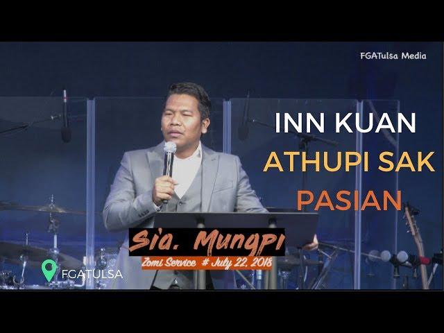 Innkuan Athupisak Pasian : Sia Mungpi #July 22,2018