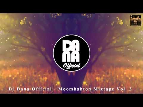 Dj Dana Official -  Moombahton Mixtape Vol. 3