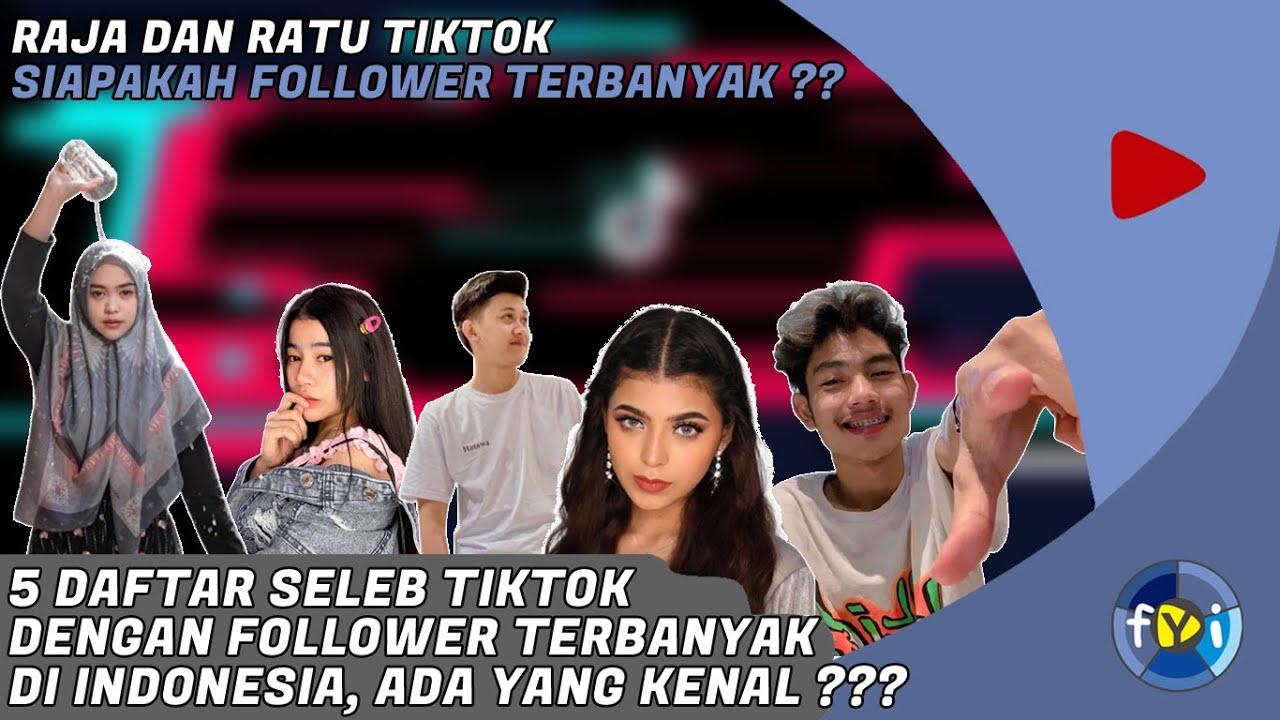 11 4 Juta Follower Inilah 5 Seleb Tiktok Dengan Pengikut Terbanyak Di Indonesia Youtube